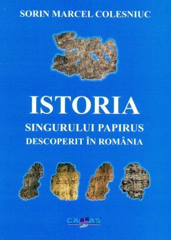 Coperta 1 Istoria singurului papirus descoperit in Romania