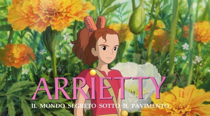 Arrietty-il mondo segreto sotto il pavimento: piccola ma coraggiosa come un leone