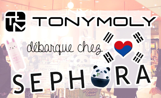 Tony Moly Sephora France