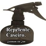 **REPELENTE CASEIRO**