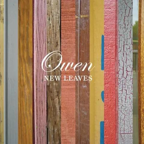 Owen - New Leaves (2009)