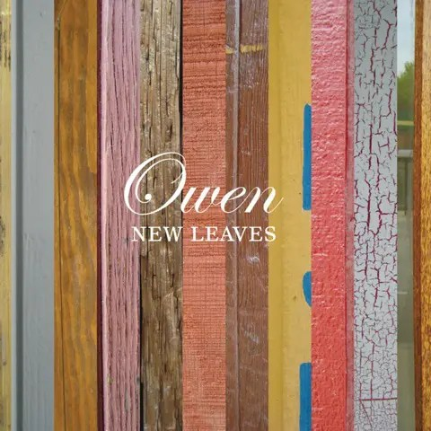 Owen - New Leaves (2009)