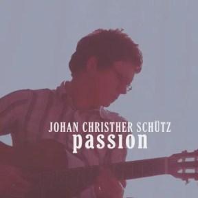 Johan Christher Schütz / Passion   北欧スウェーデンのボサノヴァ (2008)