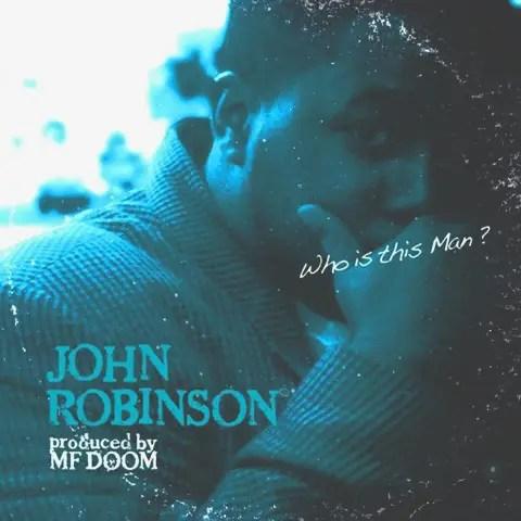 John Robinson - Who Is This Man (2008)