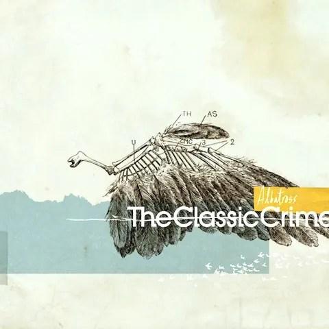 The Classic Crime - Albatross | 名曲「Say The Word」はエモ好きなら必ず聴いてください (2006)
