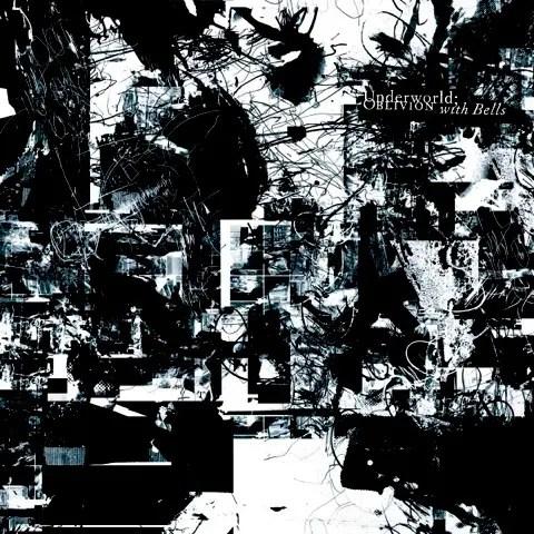 Underworld / Oblivion With Bells | アンダーワールド5作目はエモーショナルな作品 (2007)