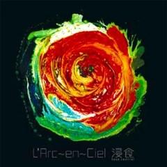 L'Arc~en~Ciel / 浸食 -lose control- (1998)