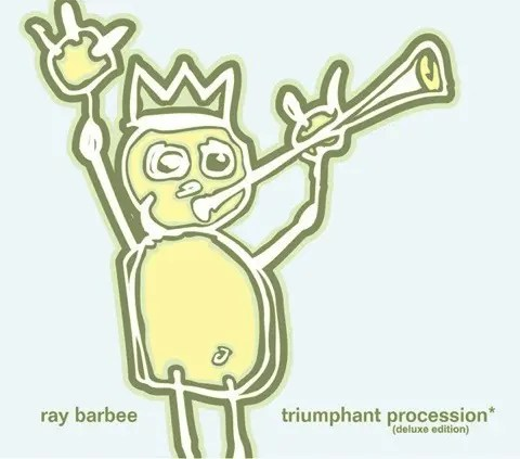 Ray Barbee - Triumphant Procession (2009)