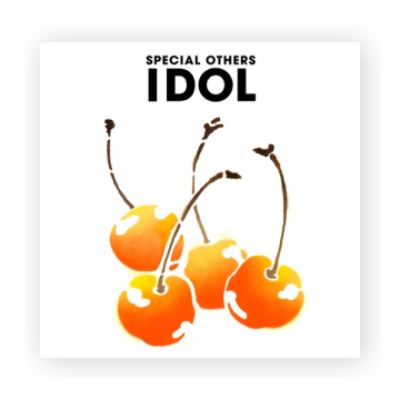 SPECIAL OTHERS - IDOL (2006)