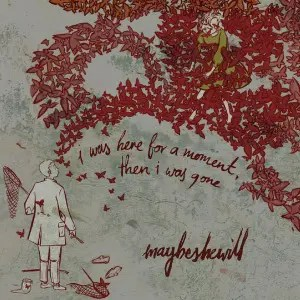 Maybeshewill名曲『Red Paper Lanterns』収録の傑作アルバム『I Was Here for Amoment Then I Was Gone』(2011)