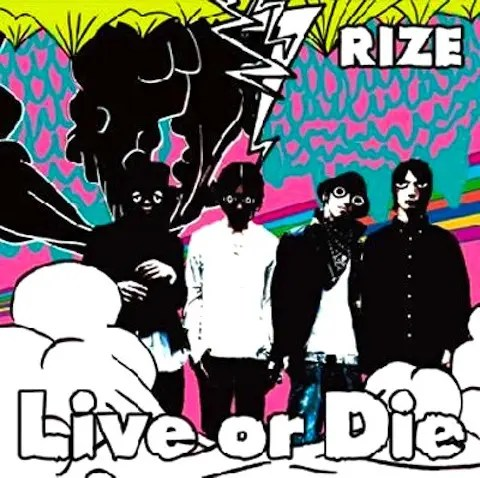 RIZE - Live or Die - EP (2008)