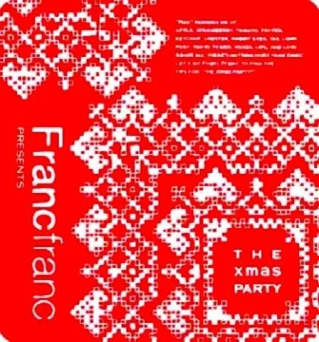 Francfranc presents THE XMAS PARTY (2008)