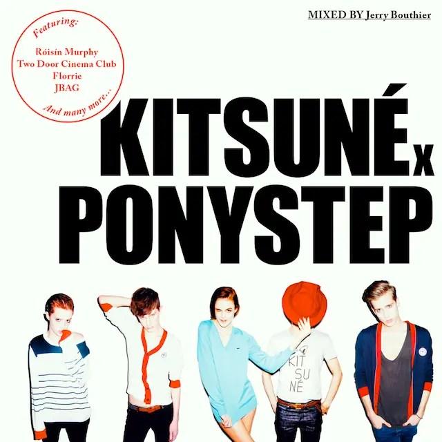 VA - Kitsuné x Ponystep mixed by Jerry Bouthier (2010)