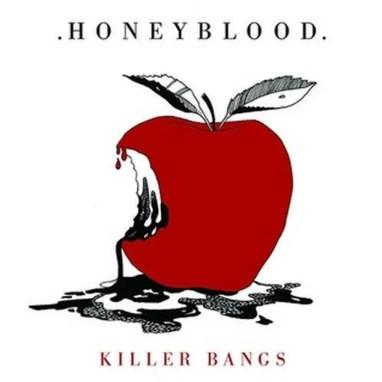 Honeyblood - Killer Bangs