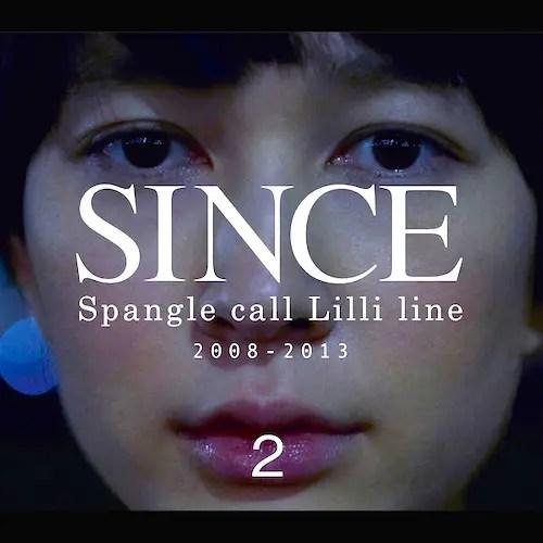 Spangle call Lilli line - SINCE2 (2013)
