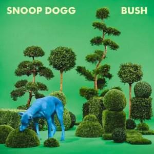 スヌープ・ドッグ世界大絶賛の新作『Bush』ファレル・ウィリアムス全面プロデュース