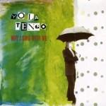 Yo La Tengo - May I Sing With Me (1992)