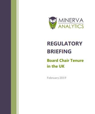 Minerva Briefing: UK Board Chair Tenure 2019