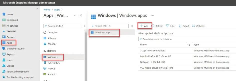 Intune > Apps > Windows > Add