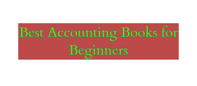 Best Accounting Books for Beginners