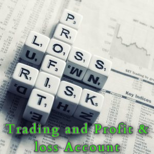 Trading and Profit & loss Account