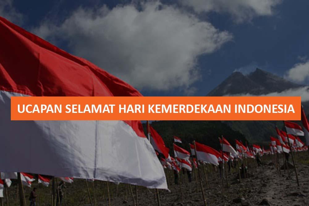 UCAPAN SELAMAT HARI KEMERDEKAAN INDONESIA