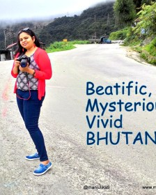 Beatific, Mysterious, Vivid, Bhutan