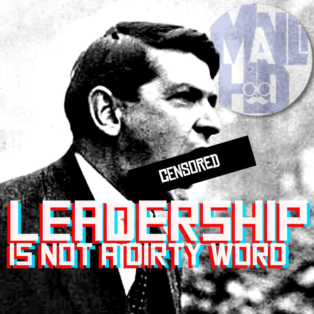 Leadershipisnotadirtyword