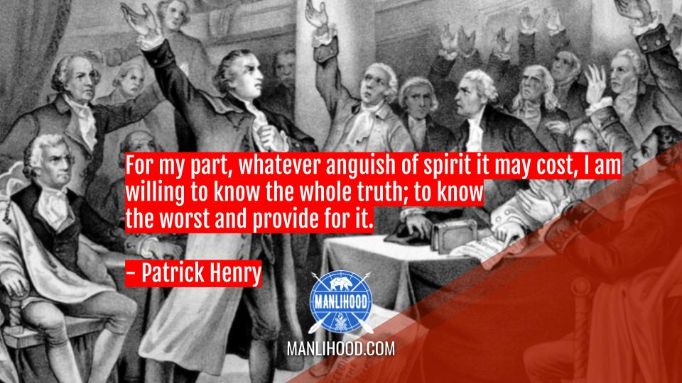 Patrick Henry quotes wallpaper manlihood man crush monday