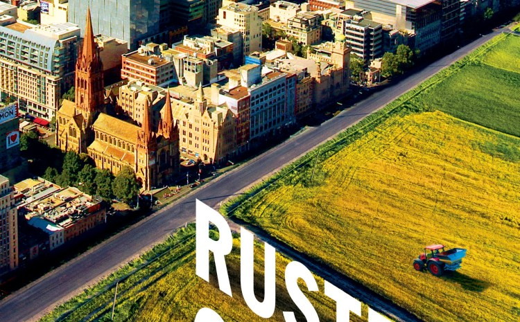 """""""Rusted Off: Why Country Australia is Fed Up"""""""