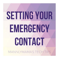 Tech Tip of the Week: Emergency Information on Your Phone