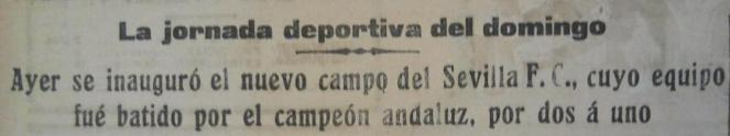 Inauguración de Nervión.Amistoso Sevilla-Betis 1928 Titular del partido (NMP) El Liberal 9-10-1928