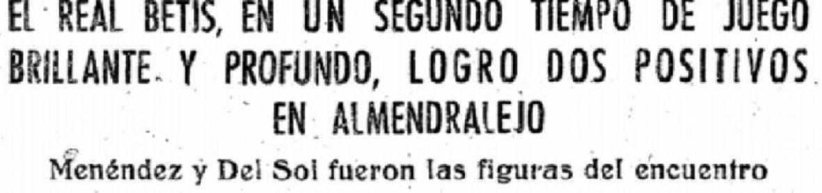 Hoy hace 62 años. Extremadura 0 Betis 1.