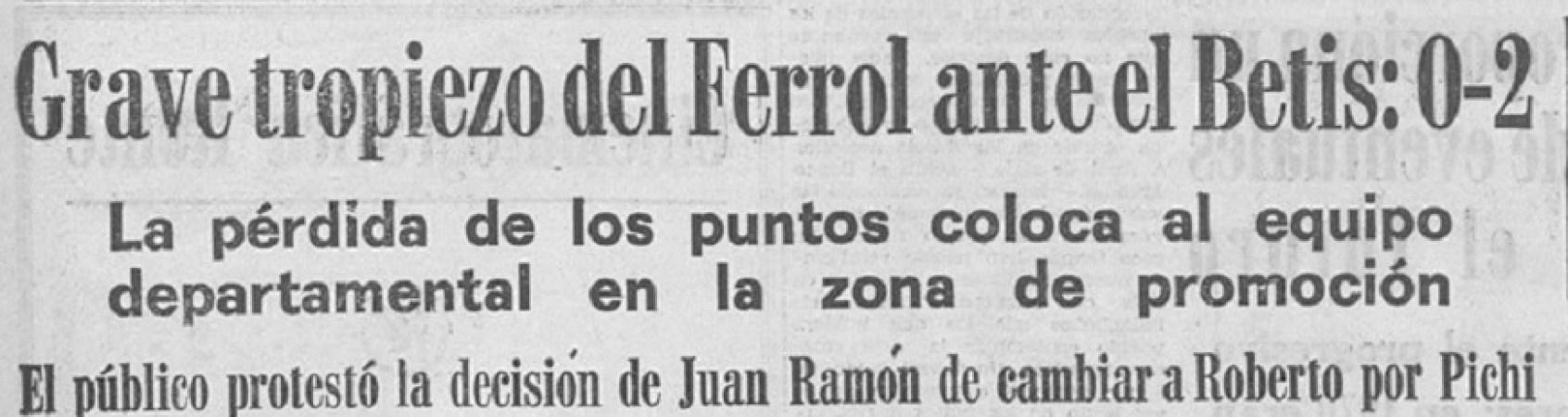 Hoy hace 51 años. Racing Ferrol 0 Betis 2.