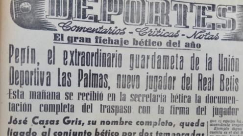 """Hoy hace 60 años. Fichaje de José Casas """"Pepín""""."""