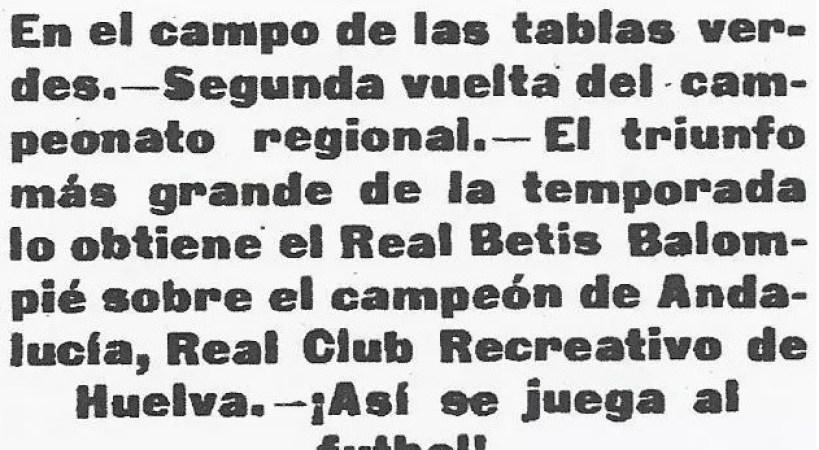 Hoy hace 102 años. Betis 3 Recreativo 0.