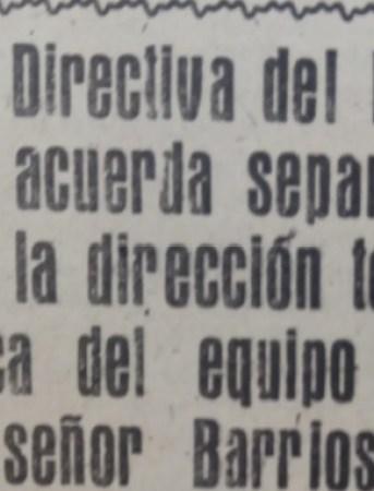 Hoy hace 62 años. Cese del entrenador Antonio Barrios.