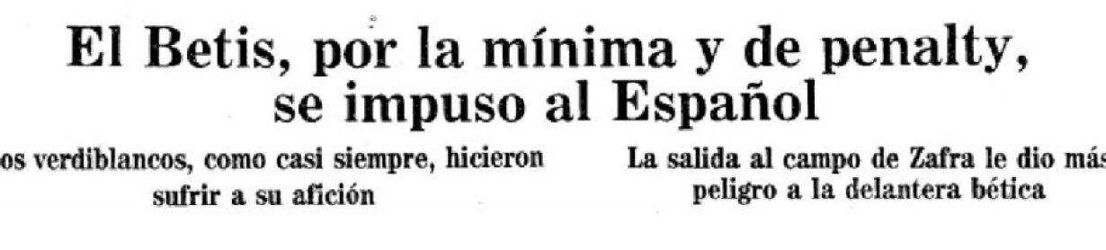 Hoy hace 30 años. Betis 1 Espanyol 0.