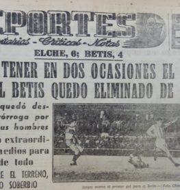 Hoy hace 60 años. Elche 6 Betis 4 en Copa.