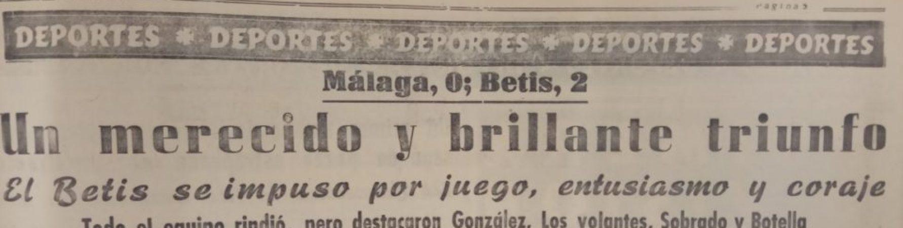 Hoy hace 65 años. Málaga 0 Betis 2.