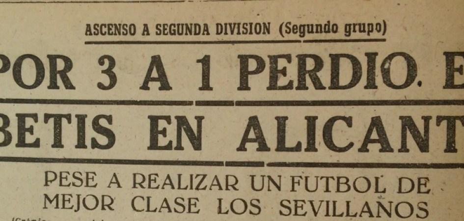 Hoy hace 70 años. Alicante 3 Betis 1.