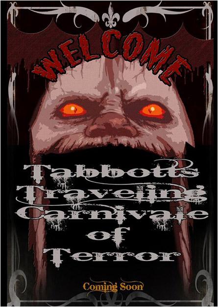 Tabbot's Traveling Carnivale of Terror