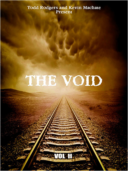 The Void: Vol. II