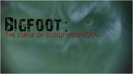 Bigfoot: The Curse of Blood Mountain