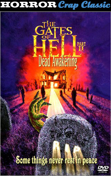 The Gates of Hell, Pt. II: Dead Awakening