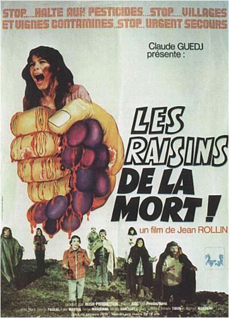 Les Raisins de la Morte!