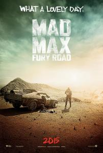 mad-max-fury-road-teaser-poster-what-a-lovely-day1