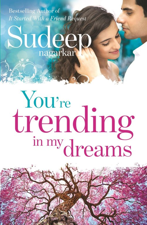 You're trending in my dreams- Sudeep Nagarkar