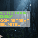 """Opening the Door of Ascensio"" Retreat by Daniel Mitel"