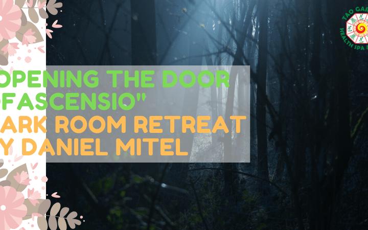 """""""Opening the Door of Ascensio"""" Retreat by Daniel Mitel"""